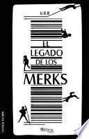 El Legado de Los Merks