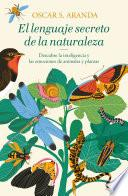 El lenguaje secreto de la naturaleza