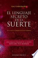El lenguaje secreto de la suerte