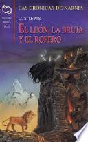 El Leon, La Bruja, Y El Ropero / The Lion, The Witch, and the Wardrobe