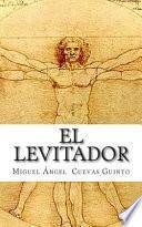 El levitador / The Levitator