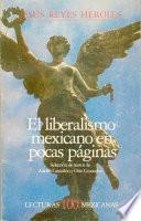 El liberalismo mexicano en pocas páginas