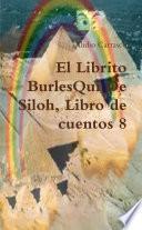 El Librito BurlesQui De Siloh, Libro de cuentos 8