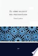 El libro blanco del psicoanálisis
