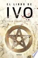 El libro de Ivo (La saga de la Ciudad 1)