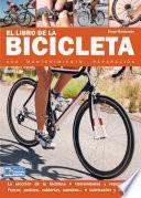 El libro de la bicicleta - Uso, mantenimiento y reparación