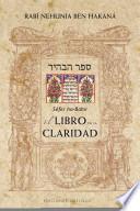 El libro de la claridad / The Book of Illumination