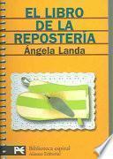 El Libro De La Reposteria / The Confectionery Book