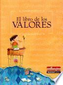 El libro de los Valores / The Book of Values