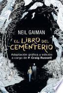 El libro del cementerio (Novela gráfica completa)