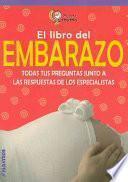 El libro del embarazo/ Pregnancy Book
