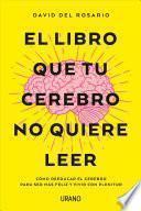 Descargar Libro El Libro Que Tu Cerebro Pdf Epub