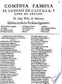 El luzero de Castilla y luna de Aragon