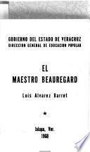 El maestro Beauregard
