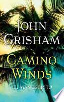 El Manuscrito / Camino Winds