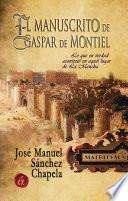 El manuscrito de Gaspar de Montiel