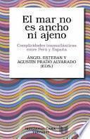 El Mar No Es Ancho ni Ajeno