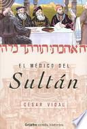 El Medico Del Sultan / The Doctor from Sultan