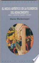 El medio artístico en la Florencia del Renacimiento