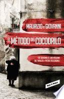 El método del cocodrilo (Inspector Giuseppe Lojacono 1)