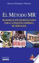 El Método MR