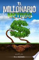 El Millonario Método