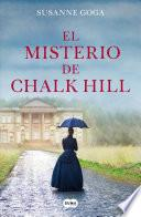 El misterio de Chalk Hill/ The Mystery of Chalk Hill