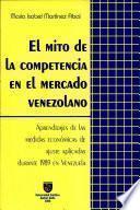 El mito de la competencia en el mercado venezolano