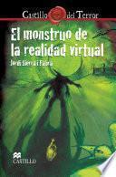 El monstruo de la realidad virtual