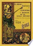 El moro expósito o Córdoba y Burgos en el siglo décimo