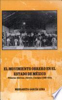 El movimiento obrero en el Estado de México