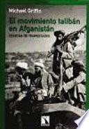 El movimiento talibán en Afganistán