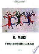 El Muki y otros personajes fabulosos