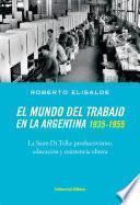 El mundo del trabajo en la Argentina 1935-1955