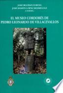El museo cordobés de Pedro Leonardo de Villacevallos