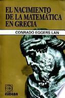 El nacimiento de la matemática en Grecia