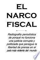 El narcofiscal