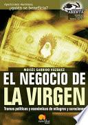 El negocio de la Virgen