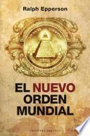 El nuevo orden mundial / New World Order