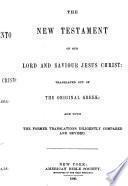 El Nuevo Testamento de Nuestro Señor y Salvador Jesu Cristo: version de Cipriano de Valera: rev. y corr