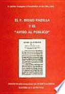 El P. Diego Padilla y el Aviso al público