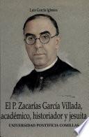 El P. Zacarias García Villada, académico, historiador y jesuita