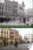 El paisaje lingüístico de Sevilla