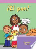 ¡El pan! (Fred's Bread)