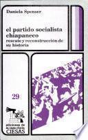 El Partido Socialista Chiapaneco