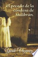 El Pecado de la Condesa de Malibrán