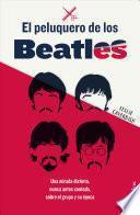 El Peluquero de Los Beatles
