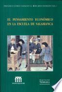 El pensamiento económico de la escuela de Salamanca