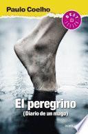 El peregrino (Biblioteca Paulo Coelho)