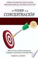 El Poder de La Concentracion